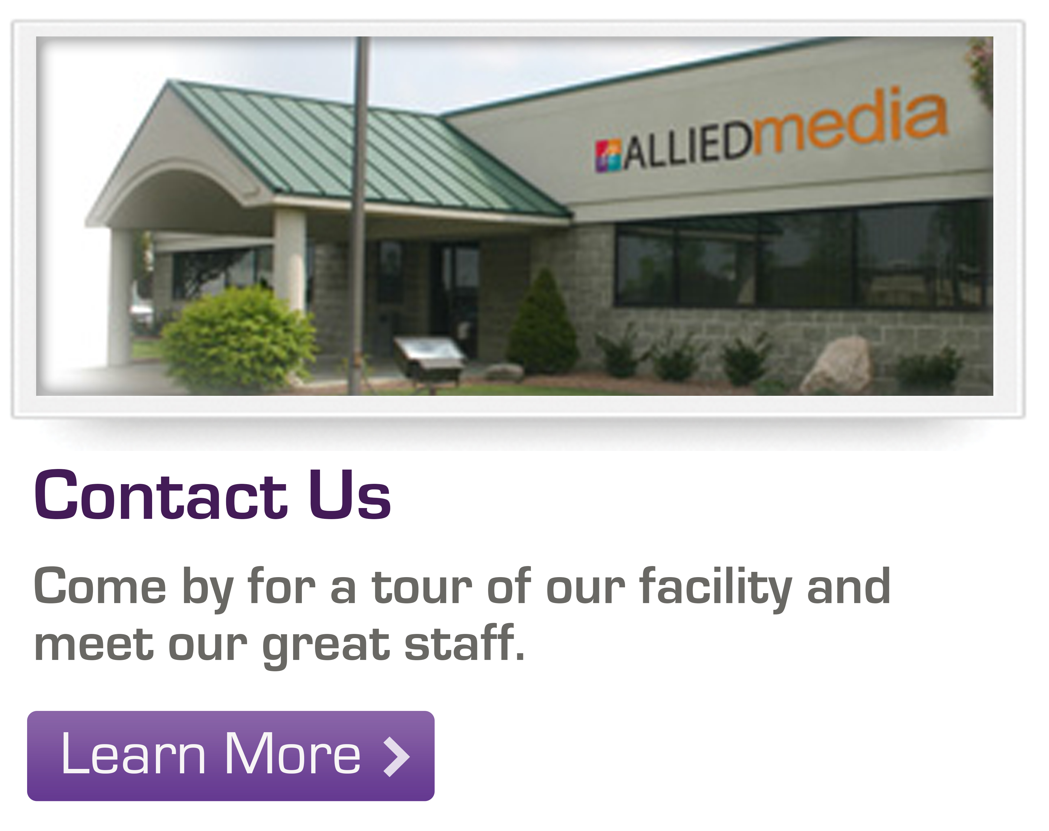 Come by for a tour of our facility and meet our great staff